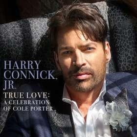 Harry Connick Jr. (geb. 1967): True Love: A Celebration Of Cole Porter, CD