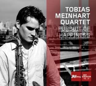 Tobias Meinhart (geb. 1983): Pursuit Of Happiness, CD