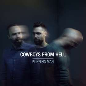 Cowboys From Hell: Running Man, CD