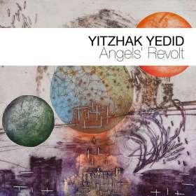 Yitzhak Yedid (geb. 1971): Angels' Revolt, CD