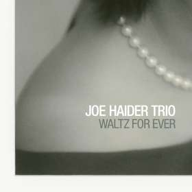 Joe Haider (geb. 1936): Waltz For Ever, CD
