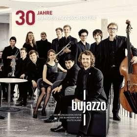 BuJazzo     (Bundesjazzorchester): 30 Jahre Bundesjazzorchester, CD