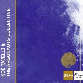 Noé Tavelli: Noé Tavelli & The Argonauts Collective, CD