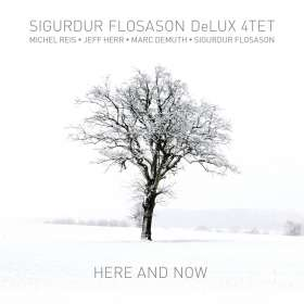 Sigurdur Flosason (geb. 1964): Here And Now, CD