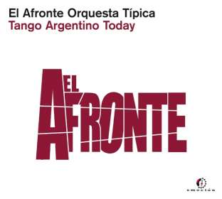 El Afronte Orquesta Tipica: Tango Argentino Today, CD