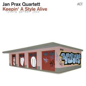 Jan Prax (geb. 1992): Keepin' A Style Alive, CD