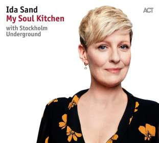 Ida Sand (geb. 1977): My Soul Kitchen, CD