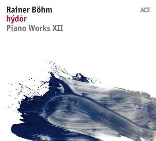 Rainer Böhm (geb. 1977): Hydor, CD