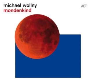 Michael Wollny (geb. 1978): Mondenkind (180g), LP