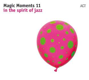 Magic Moments 11 - In The Spirit Of Jazz, CD