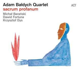 Adam Baldych (geb. 1986): Sacrum Profanum, CD