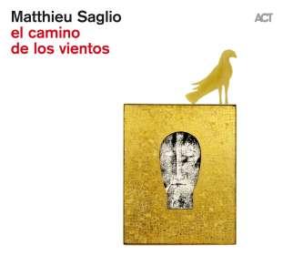 Matthieu Saglio: El Camino De Los Vientos, CD