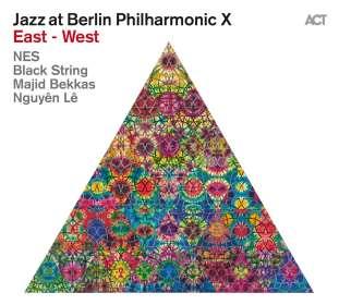 NES, Black String, Majid Bekkas & Nguyên Lê: Jazz At Berlin Philharmonic X: East - West, CD