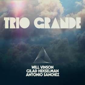 Will Vinson: Trio Grande, CD