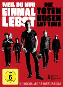 Die Toten Hosen: Weil Du nur einmal lebst - Die Toten Hosen auf Tour, DVD
