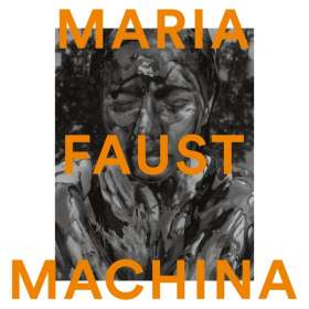 Maria Faust: Machina, CD