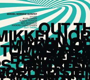 Mikkel Quintet Nordso: Out There, CD