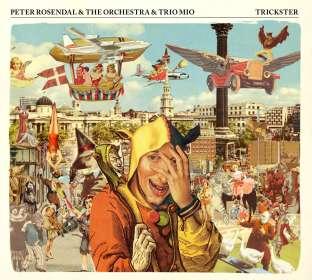 Peter Rosendal (geb. 1976): Trickster, CD