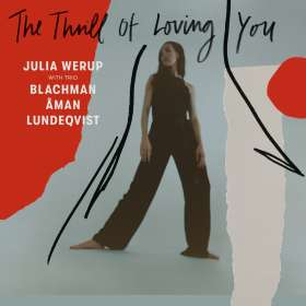 Julia Werup: The Thrill Of Loving You, CD
