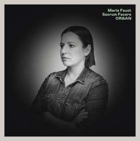 Maria Faust: Organ, CD