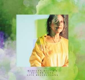 Marilyn Mazur (geb. 1955): Live Reflections, CD