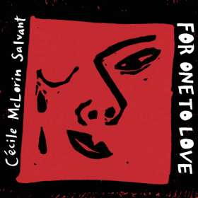 Cécile McLorin Salvant (geb. 1991): For One To Love, CD