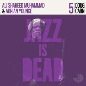 Doug Carn, Adrian Younge & Ali Shaheed Muhammad: Jazz Is Dead 005, CD