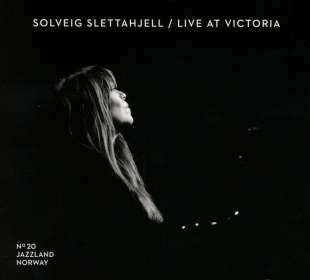 Solveig Slettahjell (geb. 1971): Live At Victoria, CD