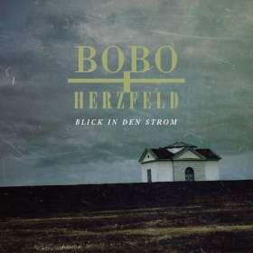 Bobo und Herzfeld: Blick in den Strom, CD