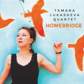 Tamara Lukasheva: Homebridge, CD