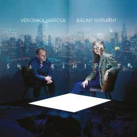 Veronika Harcsa & Bálint Gyémánt: Shapeshifter, CD