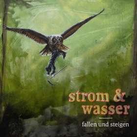 Strom & Wasser: Fallen und Steigen, CD