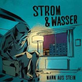Strom & Wasser: Mann aus Stein, CD