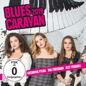 Katarina Pejak, Ina Forsman & Ally Venable: Blues Caravan 2019, CD