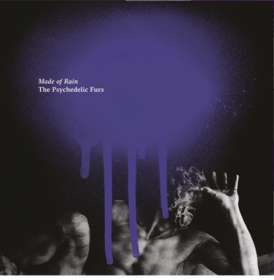 The Psychedelic Furs: Made Of Rain, CD