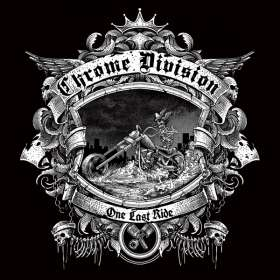 Chrome Division: One Last Ride, CD