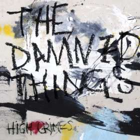 The Damned Things: High Crimes, CD