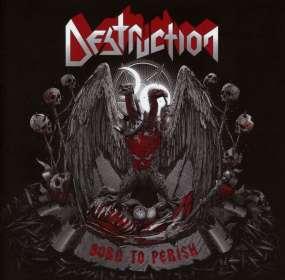 Destruction: Born To Perish, CD