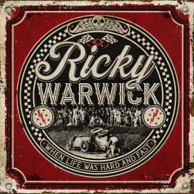 Ricky Warwick: When Life Was Hard & Fast (2CD), CD