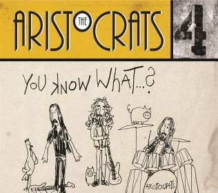 The Aristocrats: You Know...What?, CD