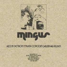 Charles Mingus (1922-1979): Jazz In Detroit (Strata Concert Gallery-46 Selden), 5 CDs