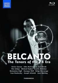 Belcanto - The Tenors of the 78 Era, 3 Blu-ray Discs