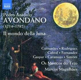 Pedro Antonio Avondano (1714-1782): Il mondo della luna (Oper in 3 Akten), CD