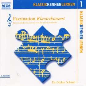 Klassik Kennen Lernen 1:Faszination Klavierkonzert, CD