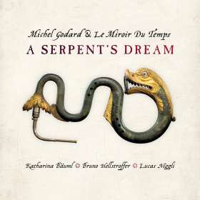 Michel Godard (geb. 1960): A Serpent's Dream, CD