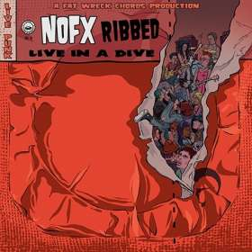 NOFX: Ribbed - Live In A Dive, CD