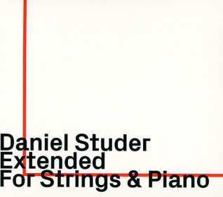 Daniel Studer: Extended For Strings & Piano: Live 2018, CD