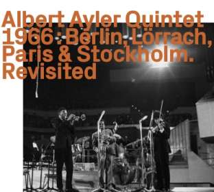 Albert Ayler (1936-1970): Berlin, Lörrach, Paris & Stockholm, CD