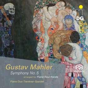 Gustav Mahler (1860-1911): Symphonie Nr.5 (für Klavier 4-händig), SACD
