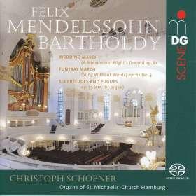 Felix Mendelssohn Bartholdy (1809-1847): Präludien & Fugen op.35 Nr.1-6 f.Orgel, SACD